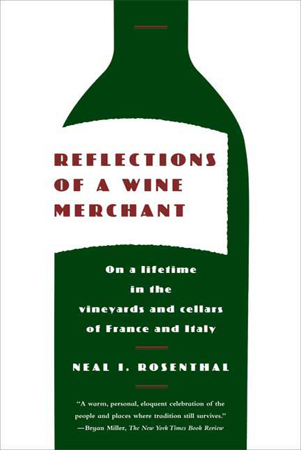 Neal Rosenthal furthers appreciation of the sense of place in wine-making in his book