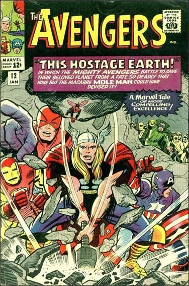 """""""Avengers"""" No. 12, from 1965: the issue that made Mike Lowe a lifelong fan."""