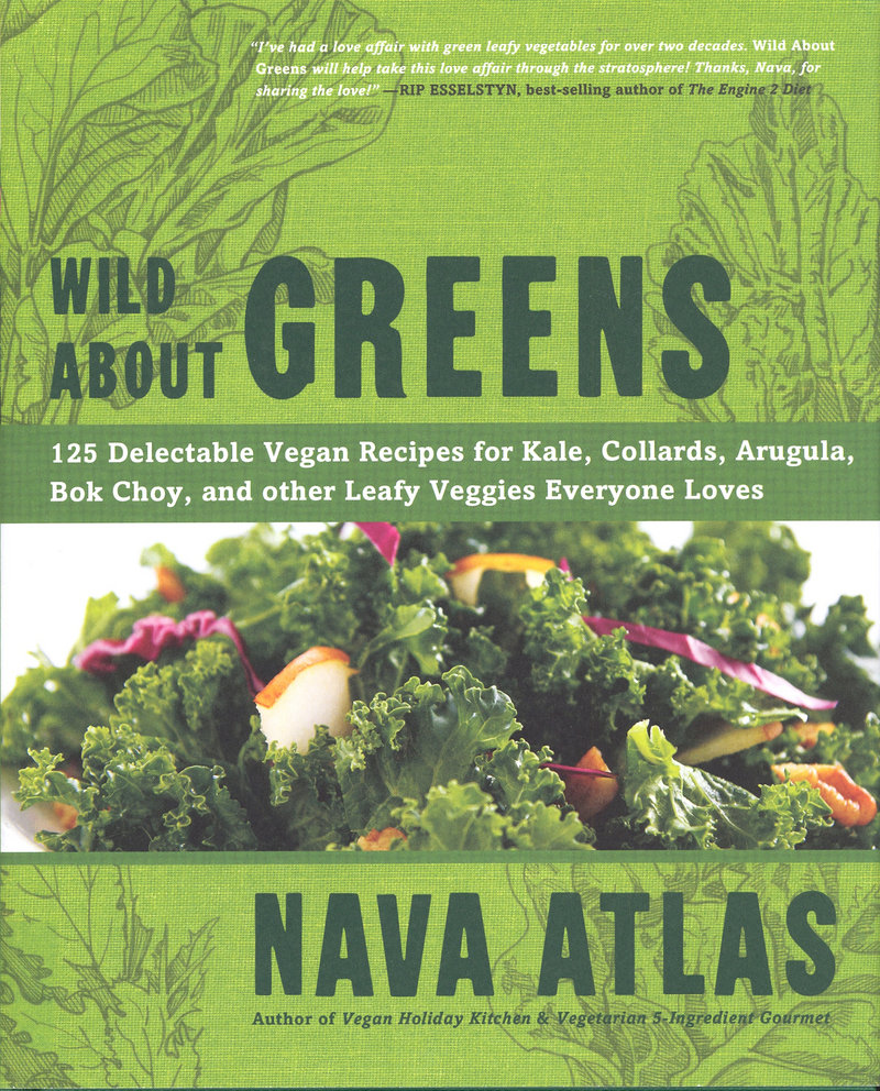 """""""Wild About Greens"""" by Nava Atlas offers lots of ideas for nutritious dishes."""