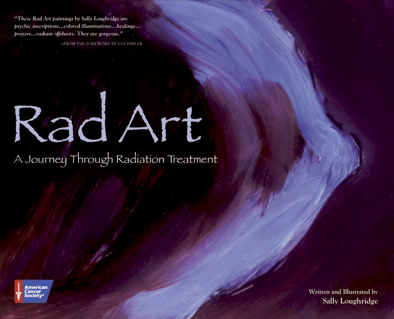 """In her book, """"Rad Art,"""" Loughridge shares painted and written expressions of her experiences as a cancer patient undergoing radiation."""