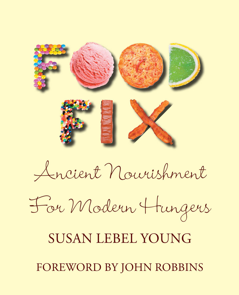 """Food Fix"" is Susan Lebel Young's guide out of the wasteland of unhealthy food choices."
