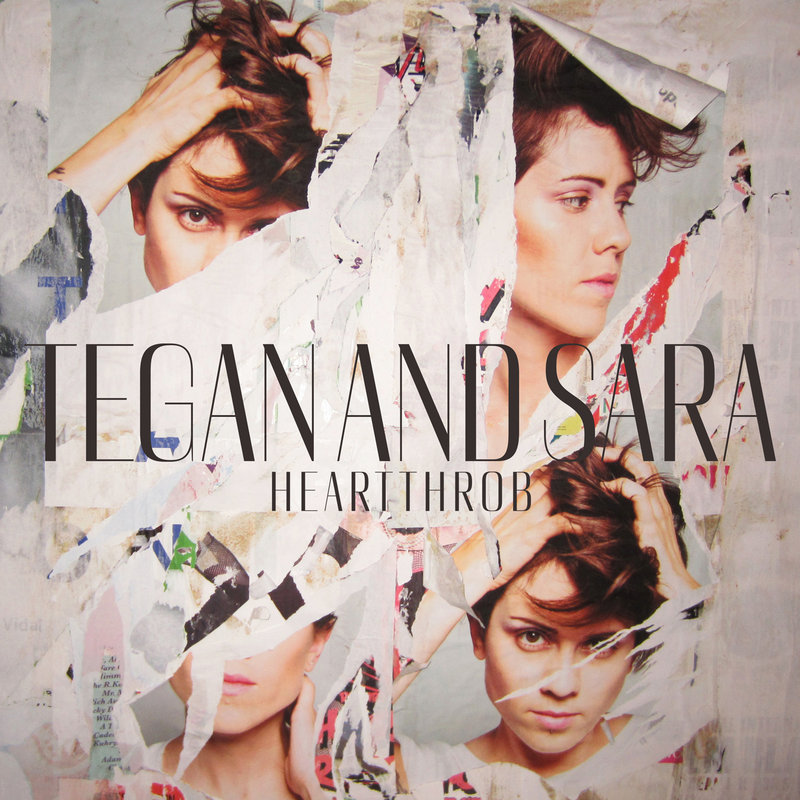 """Heartthrob,"" the latest from Tegan and Sara, sold 49,000 copies its first week and features danceable tunes and pop ballads."
