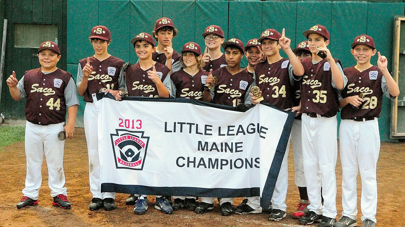 The Saco Little League team earned the banner as the state champion Friday night and the right to play in the East regional. Its first game at Bristol, Conn., will be at 2 p.m. Friday against the Rhode Island champion.