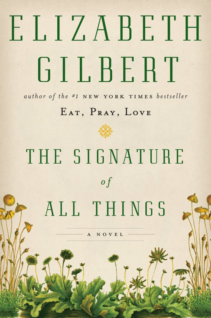 A novel by Elizabeth Gilbert is among the new books for fall.