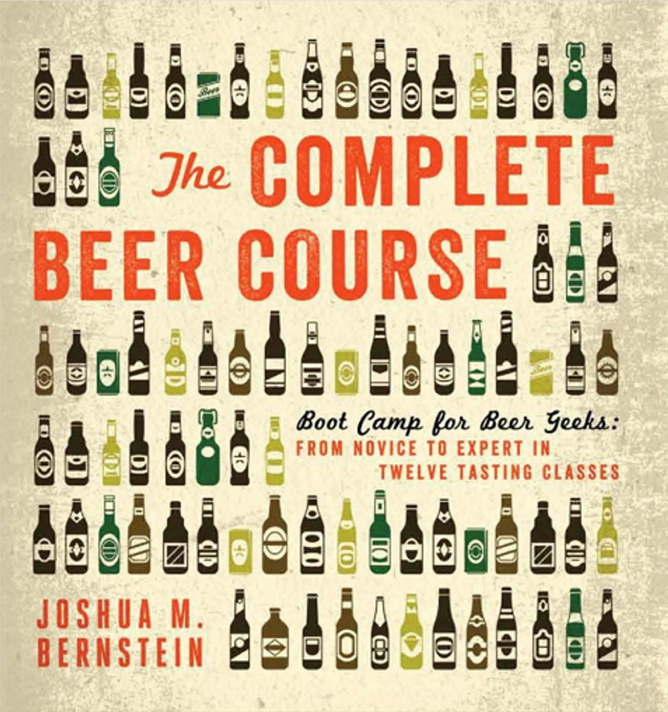 """""""The Complete Beer Course"""" by Joshua M. Bernstein."""