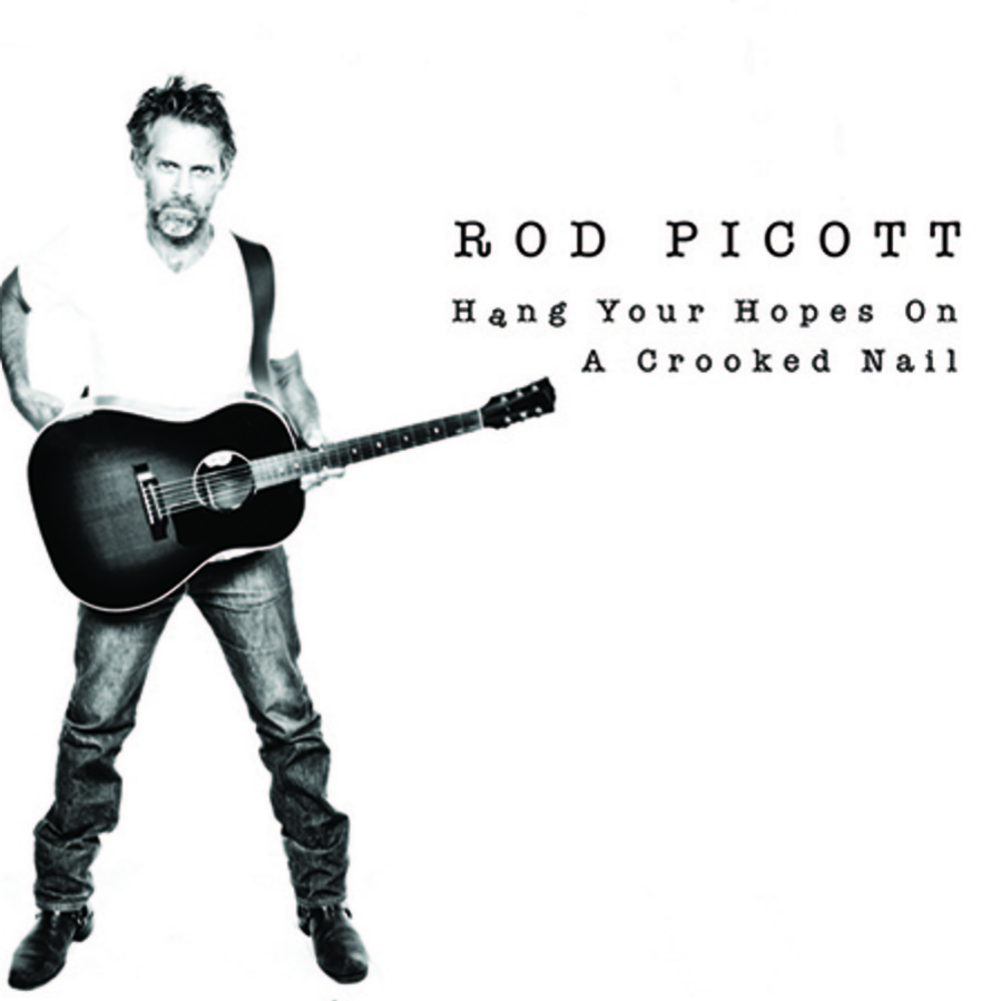 """Rod Picott's latest CD is """"Hang Your Hopes on a Crooked Nail."""""""